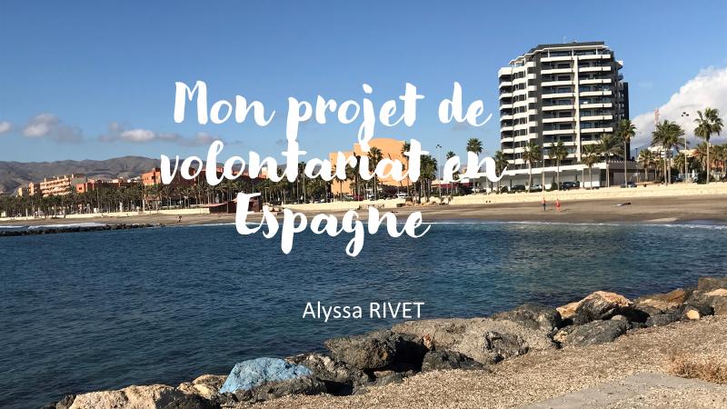 Témoignage d'Alyssa, volontaire en Espagne