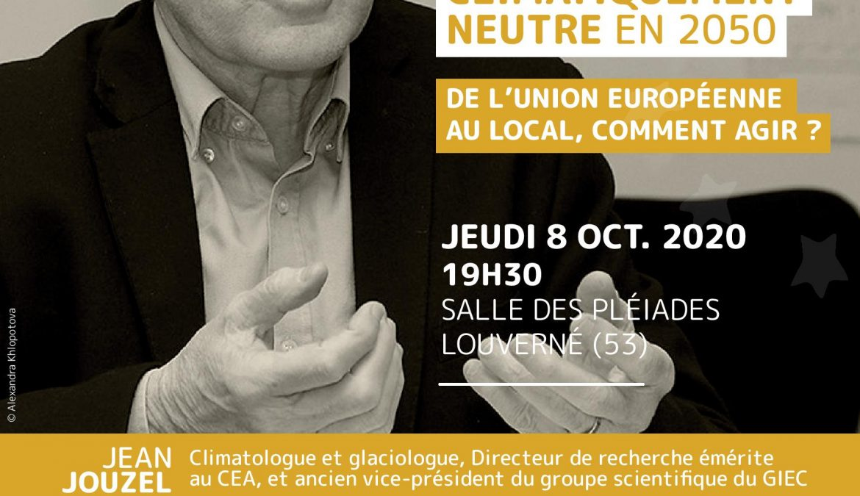 Jeudi 8 octobre 2020, 19h30 Conférence et table ronde sur le climat avec Jean JOUZEL